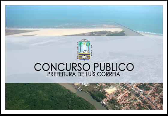 Prefeitura de Luís Correia divulga edital de concurso público 2016