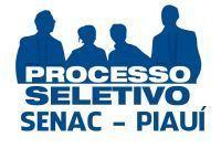 OPORTUNIDADE: Senac começa inscrições para processo seletivo com vagas para 5 cidades do Piauí