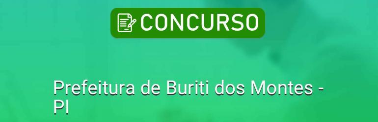 Prefeitura de Buriti dos Montes lança concurso público para vários cargos