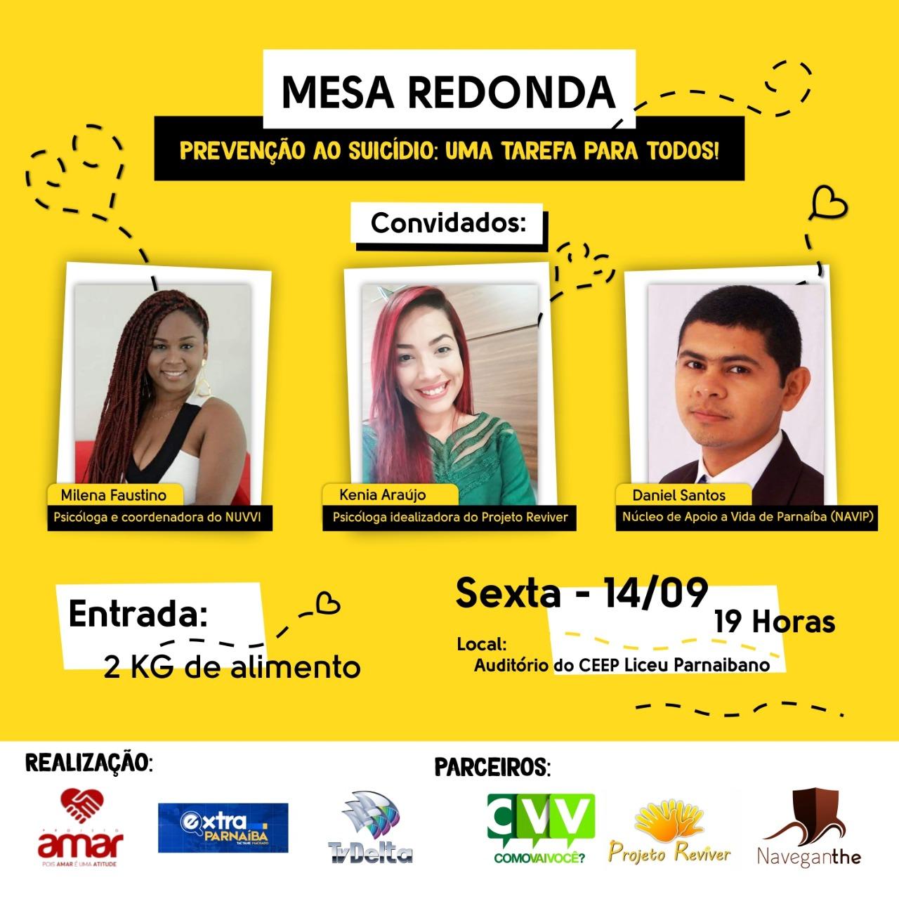 Projeto Amar, TV Delta e o Blog Extra Parnaíba realizarão no no auditório do Liceu Parnaibano, Mesa Redonda sobre a Prevenção ao Suicídio